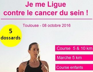 5 dossards pour les 10 km Je me Ligue contre le cancer du sein 2016, Toulouse