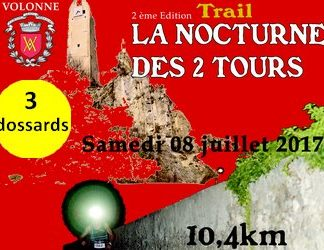 3 dossards pour le Trail nocturne des 2 Tours 2017 (PACA)