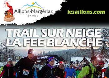 Photo of Trail de la Fée Blanche 2020, Aillon-le-Jeune (Savoie)