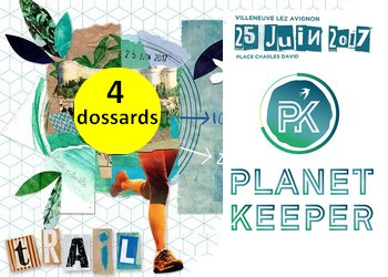 Photo of 4 dossards pour le PlanetKeeper Trail 2017 (Gard)