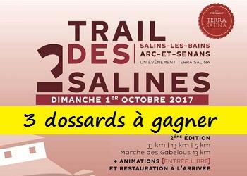 3 dossards Trail des 2 Salines 2017 (Doubs)