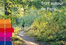 Trail autour de Paris, le topo-guide indispensable pour courir nature près de Paris