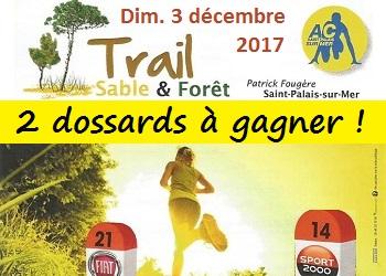 2 dossards Trail Sable et Forêt 2017 (Charente Maritime)