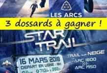 3 dossards Star Trail 2018 (Les Arcs, Savoie)