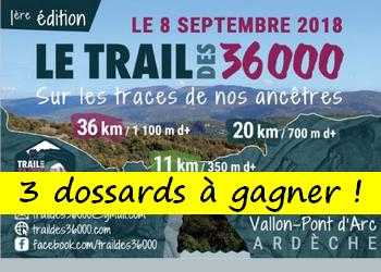 3 dossards Trail des 36000 – 2018 (Ardèche)