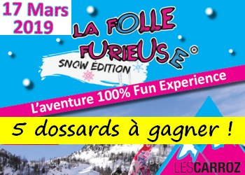 5 dossards Folle Furieuse Snow Edition – Les Carroz Mont Blanc 2019 (Haute Savoie)