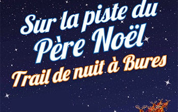 Photo de Trail de nuit sur la Piste du Père Noël 2020, Bures-sur-Yvette (Essonne)